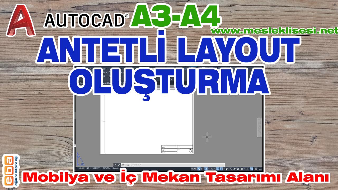 AUTOCAD A3-A4 antetli layout oluşturma